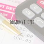 Jak zarządzać domowym budżetem